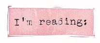 I'm reading: